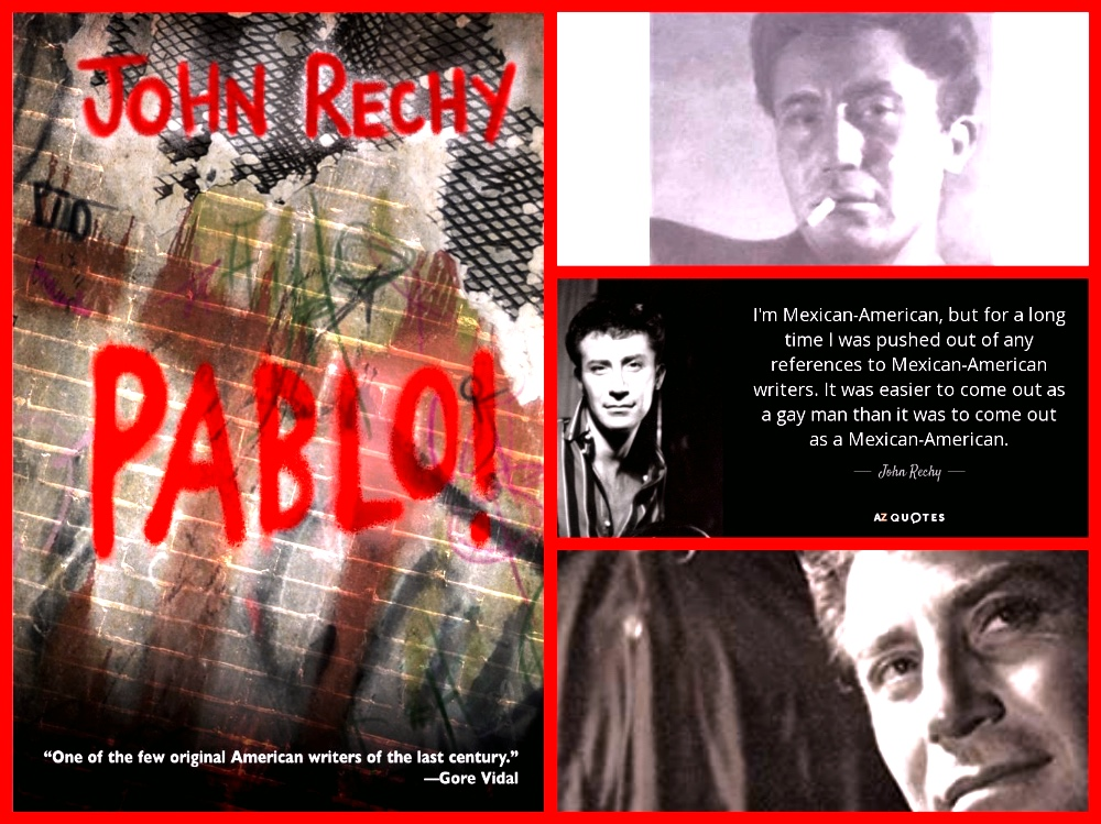 John Rechy, City of Night, Pablo, Gay