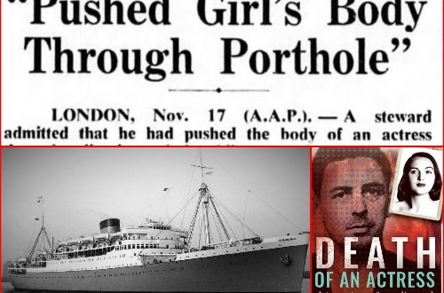 Horrifying Murder of an Actress on a Cruise Ship – Death, Sex and Lies on the high seas!