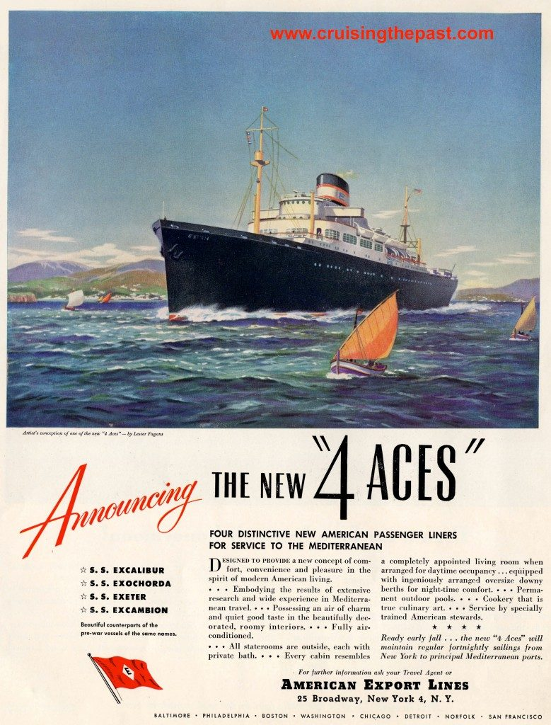 "American Export Line, ""4 Aces"",  Excalibur, Excambion, Exeter, Exochorda, Henry Dreyfuss, American Export-Isbrandtsen Lines, cruise ships, cruise lines, michael l grace, cruising the past, cruise line history, it's the love boat"