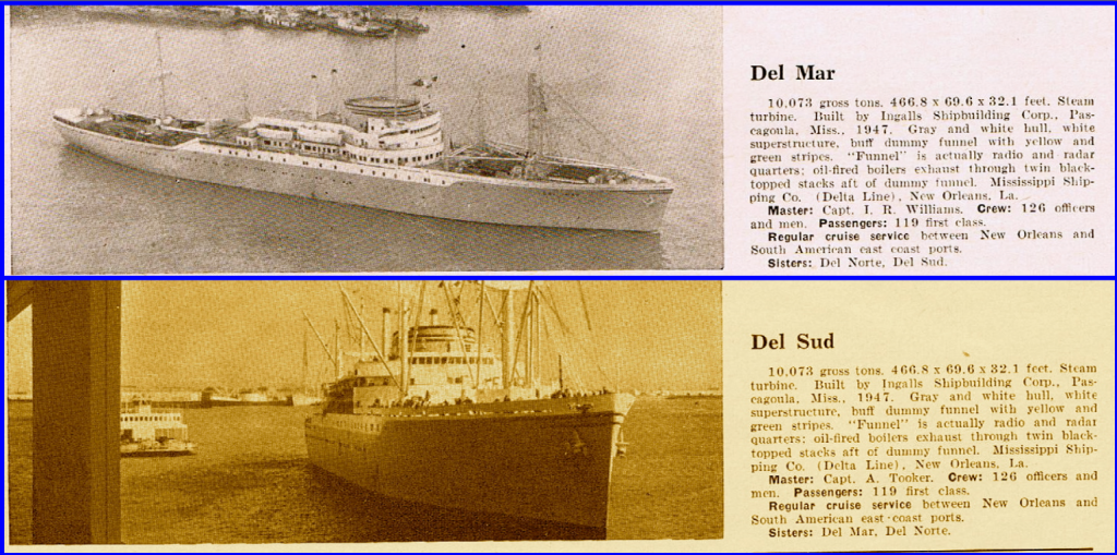 S.S. Del Norte, S.S. Del Sud, S.S. Del Mar, Delta Line, New Orleans, Steamships, George G. Sharp