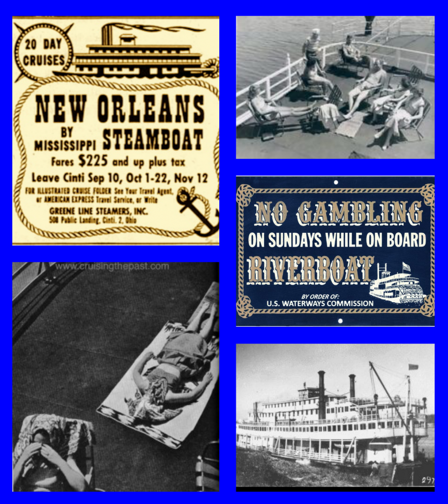 Steamboat, Gordon C. Greene, Mississippi Cruise, Riverboats, Greene Line, Delta Steamboat, Delta Queen, Delta King, 1940s Travel, Michael L. Grace, Cruising The Past, Cruise Line History
