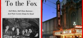 Cruise the Past: San Francisco's fabulous Fox Theatre