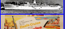 Cruise the Past: The S.S. ACAPULCO cruising from CALIFORNIA to MEXICO during the early 1960s.