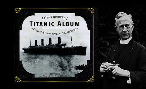 LAST PHOTOS taken on board the RMS TITANIC  by FATHER BROWNE
