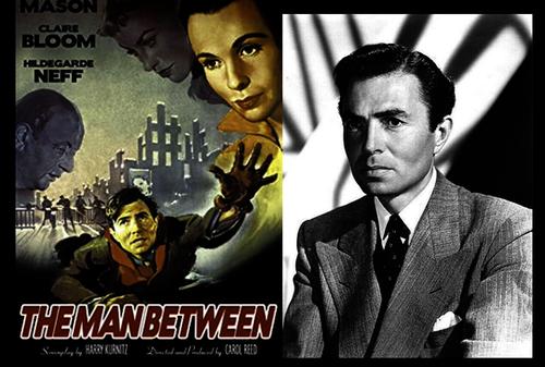 THE MAN BETWEEN – Sir Carol Reed's Berlin-Set Thriller starring JAMES MASON