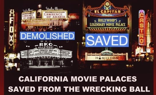 California Movie Palace Theaters Escaped The Wrecking Ball